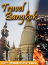 Bangkok Thailand Illustrated Travel Guide Phrasebook And Maps Mobi Travel