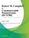 Robert M Campbell V Commonwealth Pennsylvania