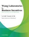 Wang Laboratories V Business Incentives