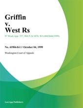 Griffin V. West Rs