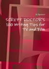 100 Writing Tips For Tv And Film
