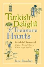 Turkish Delight & Treasure Hunts