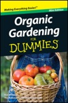 Organic Gardening For Dummies Mini Edition