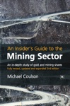 An Insiders Guide To The Mining Sector