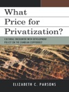 What Price For Privatization