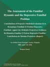 The Assessment Of The Familial Dynamic And The Depressive Familial Position Contributions Of Projective MethodsEvaluation De La Dynamique Familiale Et Position Depressive Familiale Apport Des Methodes ProjectivesAvaliacao Da Dinamica Familiar E Posicao Depressiva Familiar Contribuicao De Metodos Projetivos Report