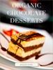 Benjamin Kissée - Organic Chocolate Desserts artwork