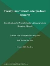 Faculty Involvement Undergraduate Research: Considerations for Nurse Educators (Undergraduate Research) (Report)