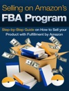 Selling On Amazons FBA Program