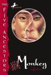 The Five Ancestors Book 2 Monkey