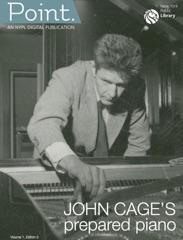NYPL Point: John Cage's Prepared Piano