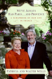 We Ve Always Had Paris And Provence