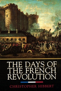 The Days of the French Revolution by Christopher Hibbert Book Cover
