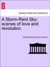 A Storm-Rent Sky Scenes Of Love And Revolution