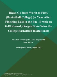 Beavs Go From Worst To First Basketball College A Year After Finishing Last In The Pac 10 With An 0 18 Record Oregon State Wins The College Basketball Invitational