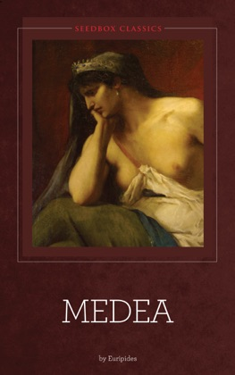 the controlling factor of fate in medea by euripides The characters of euripides' play medea require to be viewed from a further analysis of the extent to which their ultimate fate is euripides, medea.