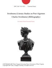 Swinburne (Literary Studies On Poet Algernon Charles Swinburne) (Bibliography)