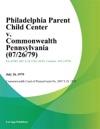 Philadelphia Parent Child Center V Commonwealth Pennsylvania