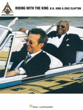 B.B. King & Eric Clapton - Riding with the King (Songbook)