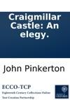 Craigmillar Castle An Elegy