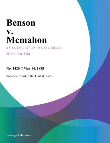 Supreme Court of the United States - Benson v. Mcmahon.