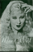 She Always Knew How: Mae West