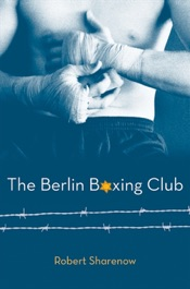 Download and Read Online The Berlin Boxing Club