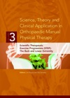 Science Theory And Clinical Application In Orthopaedic Manual Physical Therapy