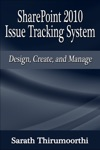 SharePoint 2010 Issue Tracking System Design Create And Manage