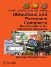 Ubiquitous And Pervasive Commerce