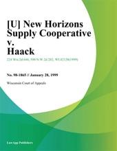 New Horizons Supply Cooperative V. Haack