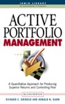Active Portfolio Management A Quantitative Approach For Producing Superior Returns And Selecting Superior Returns And Controlling Risk
