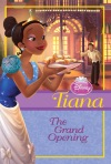 Disney Princess Tiana The Grand Opening