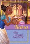 Disney Princess Tiana The Grand Opening
