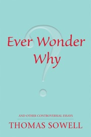 Ever Wonder Why And Other Controversial Essays