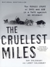 The Cruelest Miles The Heroic Story Of Dogs And Men In A Race Against An Epidemic