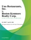 Uno Restaurants Inc V Boston Kenmore Realty Corp