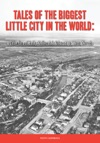 Tales Of The Biggest Little City In The World