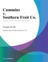 Cummins V Southern Fruit Co