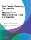 Ibm Credit Financing Corporation V Mazda Motor Manufacturing Usa Corporation