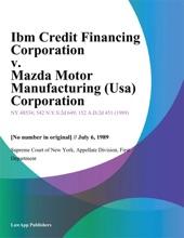 Ibm Credit Financing Corporation v. Mazda Motor Manufacturing (Usa) Corporation