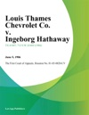 Louis Thames Chevrolet Co V Ingeborg Hathaway