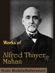 Works of Alfred Thayer Mahan
