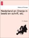 Nederland En Oranje In Beeld En Schrift Etc EERSTE DEEL