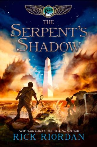 Rick Riordan - The Serpent's Shadow (The Kane Chronicles, Book 3)