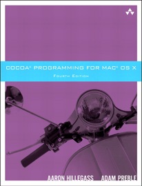 COCOA PROGRAMMING FOR MAC OS X, 4/E