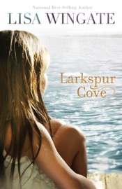 Larkspur Cove (The Shores of Moses Lake Book #1) PDF Download
