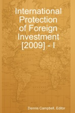International Protection Of Foreign Investment [2009]-I