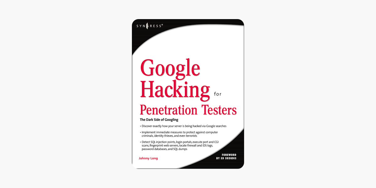 ‎Google Hacking: For Penetration Testers