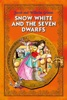Snow White and the Seven Dwarfs. Classic fairy tales for children (Fully Illustrated)